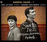 Faure:Sonates 1 & 2 Berceuse Romance Andante