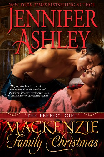 Mackenzie Family Christmas: The Perfect Gift (Highland Pleasures)