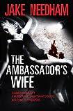 THE AMBASSADOR'S WIFE (An Inspector Samuel Tay Novel)