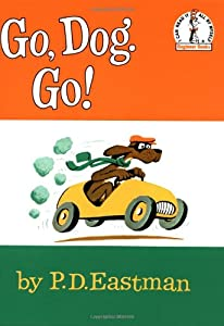 "Cover of ""Go, Dog. Go! (Beginner Books)"""