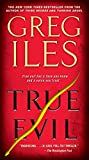 True Evil: A Novel
