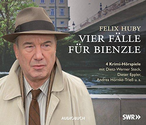 Vier Fälle für Bienzle (Felix Huby) Audiobuch 2016