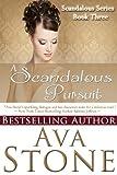 A Scandalous Pursuit (Scandalous Series)