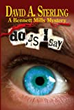 Do As I Say (The Bennett Mills Mystery Series Book 1)