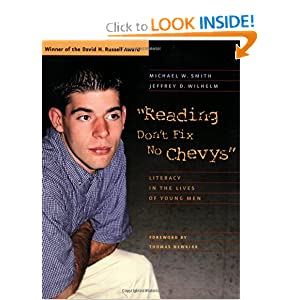 """""""Reading Don't Fix No Chevys"""": Literacy in the Lives of Young Men"""