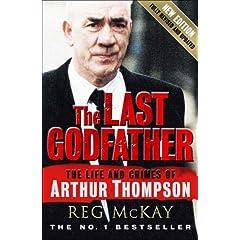 The Life and Crimes of Arthur Thompson