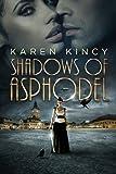 Shadows of Asphodel (Shadows of Asphodel, Book 1)