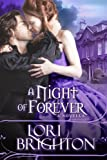 A Night of Forever, A Novella (The Night Series)