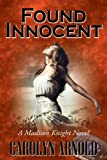 Found Innocent (A Madison Knight Novel Book 4)