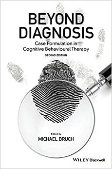Beyond Diagnosis: Case Formulation in Cognitive