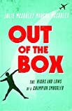 Out of the Box: The Highs and Lows of a Champion Smuggler
