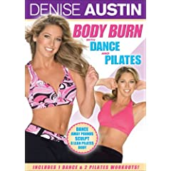 DENISE AUSTIN: BODY BURN WITH DANCE AND PILATES 1