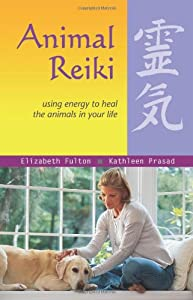 "Cover of ""Animal Reiki: Using Energy to H..."