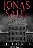 The Haunted (A Sarah Roberts Thriller, Book 12)