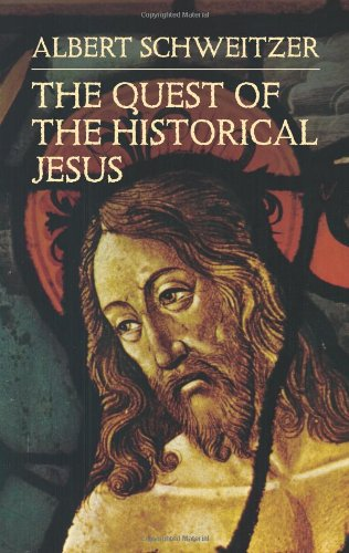 The Quest of the Historical Jesus: Albert Schweitzer, W. Montgomery, F. C. Burkitt: 9780486440279: Amazon.com: Books