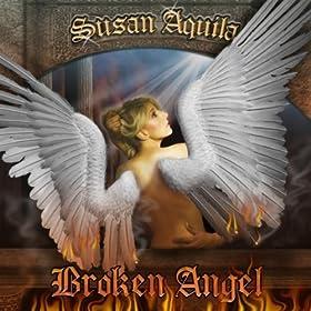 SUSAN AQUILA Broken Angel