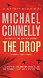 The Drop (A Harry Bosch Novel Book 18)