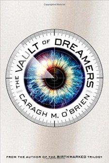The Vault of Dreamers by Caragh M. O'Brien| wearewordnerds.com