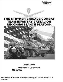Field Manual FM 3-21.94 The Stryker Brigade Combat Team