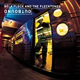 Outbound, Béla Fleck & the Flecktones
