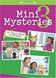 Mini Mysteries 3: 20 More Tricky Tales to Untangle (American Girl Mysteries)