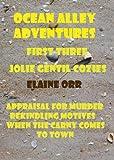Ocean Alley Adventures (Jolie Gentil Cozy Mystery Series 1-3)