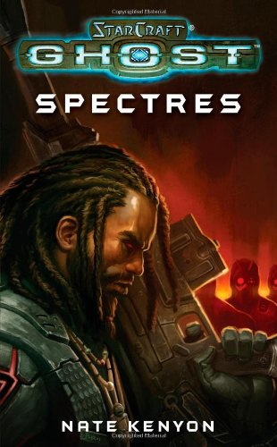 """Cover art for """"Starcraft, Ghost: Spectres"""" by Nate Kenyon"""
