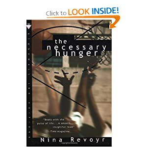The Necessary Hunger: A Novel