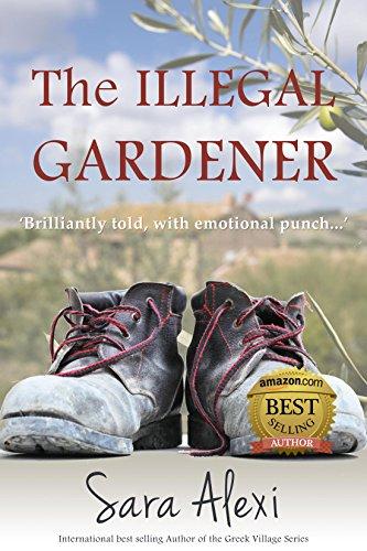 The Illegal Gardener (The Greek Village...