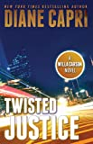 Twisted Justice: A Judge Willa Carson Mystery Novel (The Hunt For Justice Series Book 2)