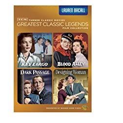 TCM Greatest Classic Legends: Lauren Bacall (Key Largo / Blood Alley / Dark Passage / Designing Woman)