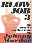 Blowjob 3: A Gay Erotic Collection