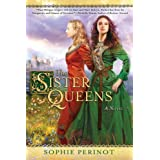 Sister Queens by Sophie Perinot