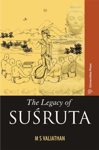 The Legacy of Susruta: M.S. Valiathan: 9788125031505: Amazon.com: Books