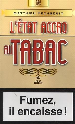 L'ETAT ACCRO AU TABAC – MATTHIEU PECHBERTY