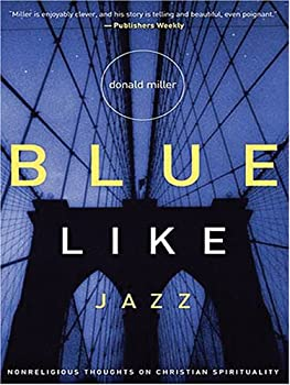 "Cover of ""Blue Like Jazz: Nonreligious Th..."