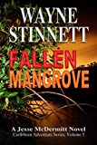 Fallen Mangrove: A Jesse McDermitt Novel (Caribbean Adventure Series Book 5)