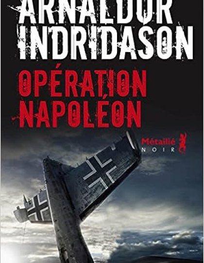 Opération Napoléon de Arnaldur Indridason 2015