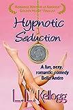 Hypnotic Seduction (The Seduction Series Book 1)
