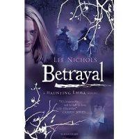 Betrayal (Haunting Emma)