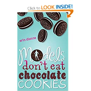 Models Don't Eat Chocolate Cookies