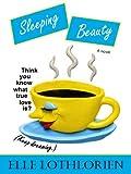Sleeping Beauty (A Novel)