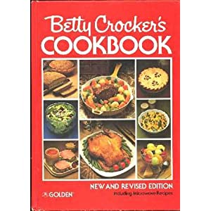 BETTY CROCKER'S COOKBOOK (New and Revised Edition including Microwave Recipes,)