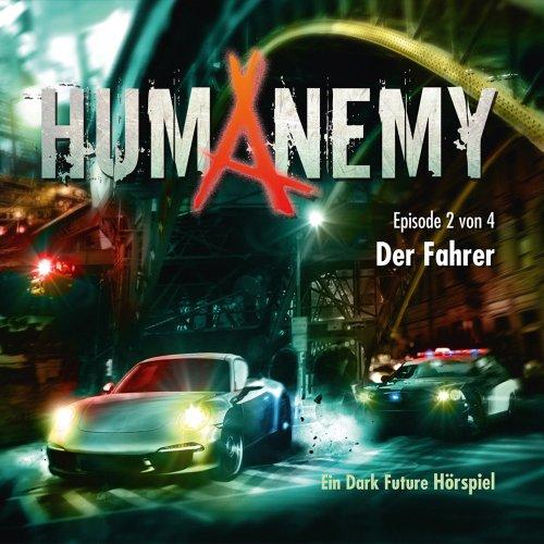 Humanemy (2) Der Fahrer (Lindenblatt Records)