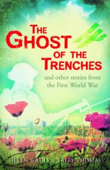 The Ghost of the Trenches and other stories by Helen Watts| wearewordnerds.com