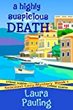 A Highly Suspicious Death (Seacoast Cozy Mystery Book 1)