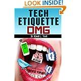 http://www.amazon.com/Tech-Etiquette-Living-Well-ebook/dp/B008J4GCQK/ref=la_B009B2NVUO_1_2?ie=UTF8&qid=1363189379&sr=1-2