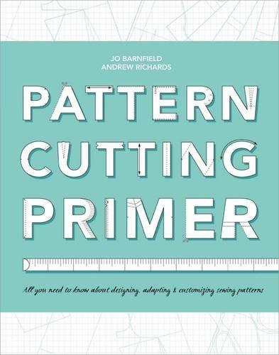 The Pattern Cutting Primer