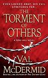 The Torment of Others: A Novel (Tony Hill / Carol Jordan Book 4)