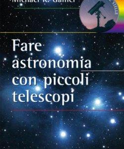 Fare astronomia con piccoli telescopi